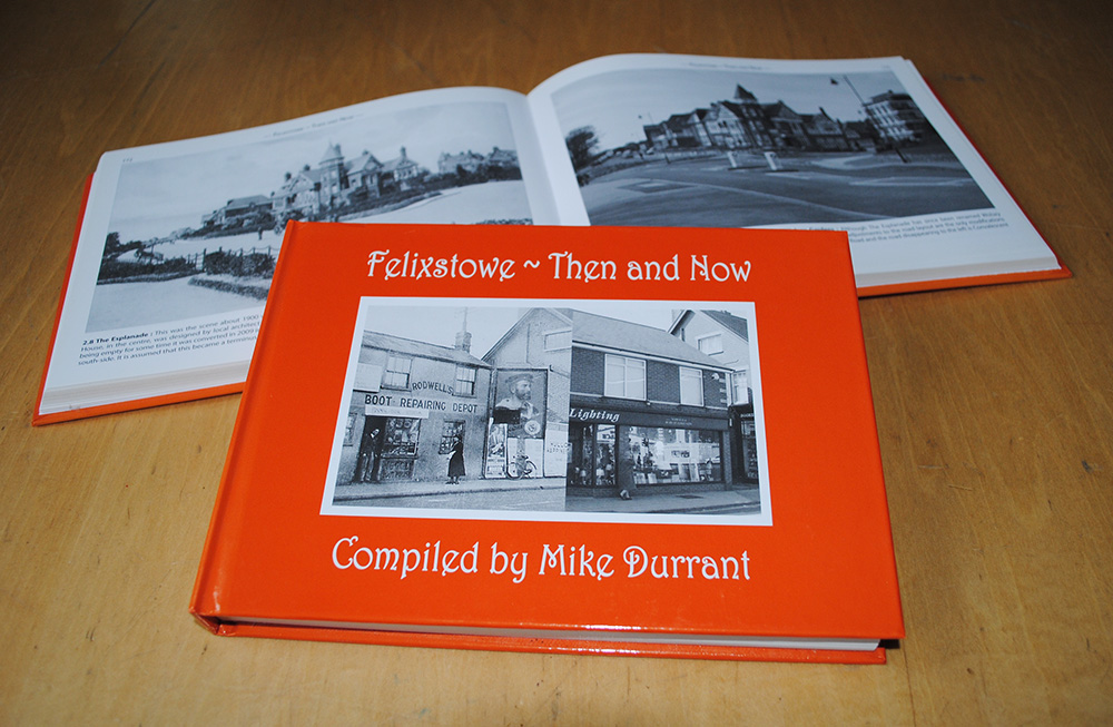 Felixstowe Then & Now edited by Mike Durrant