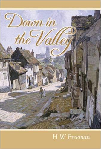 Down in the Valley by H W Freeman