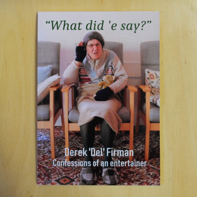 What Did E Say? by Derek Firman