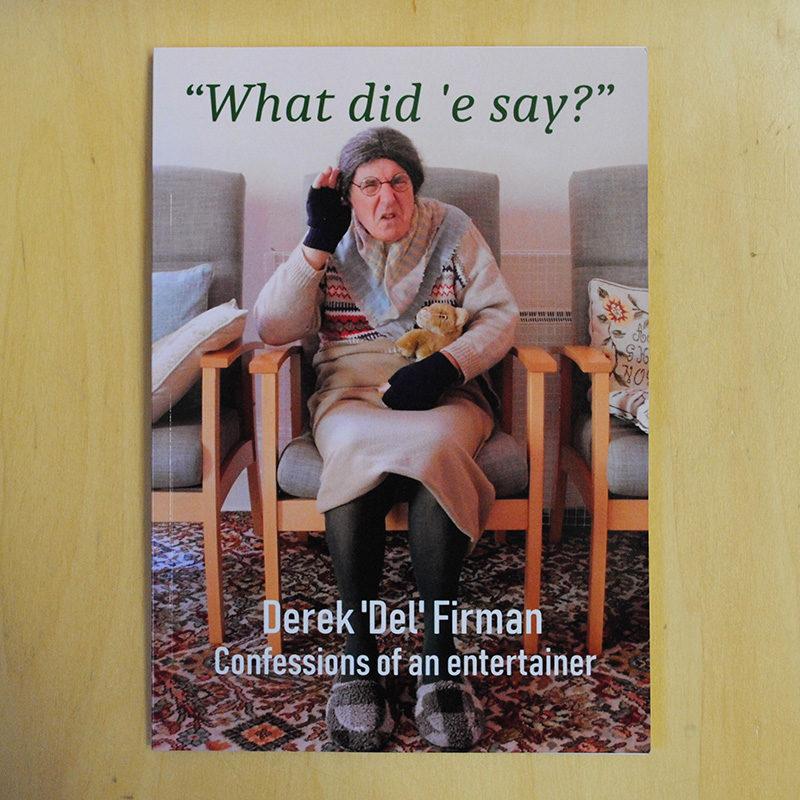 What Did E Say? by Derek Firman